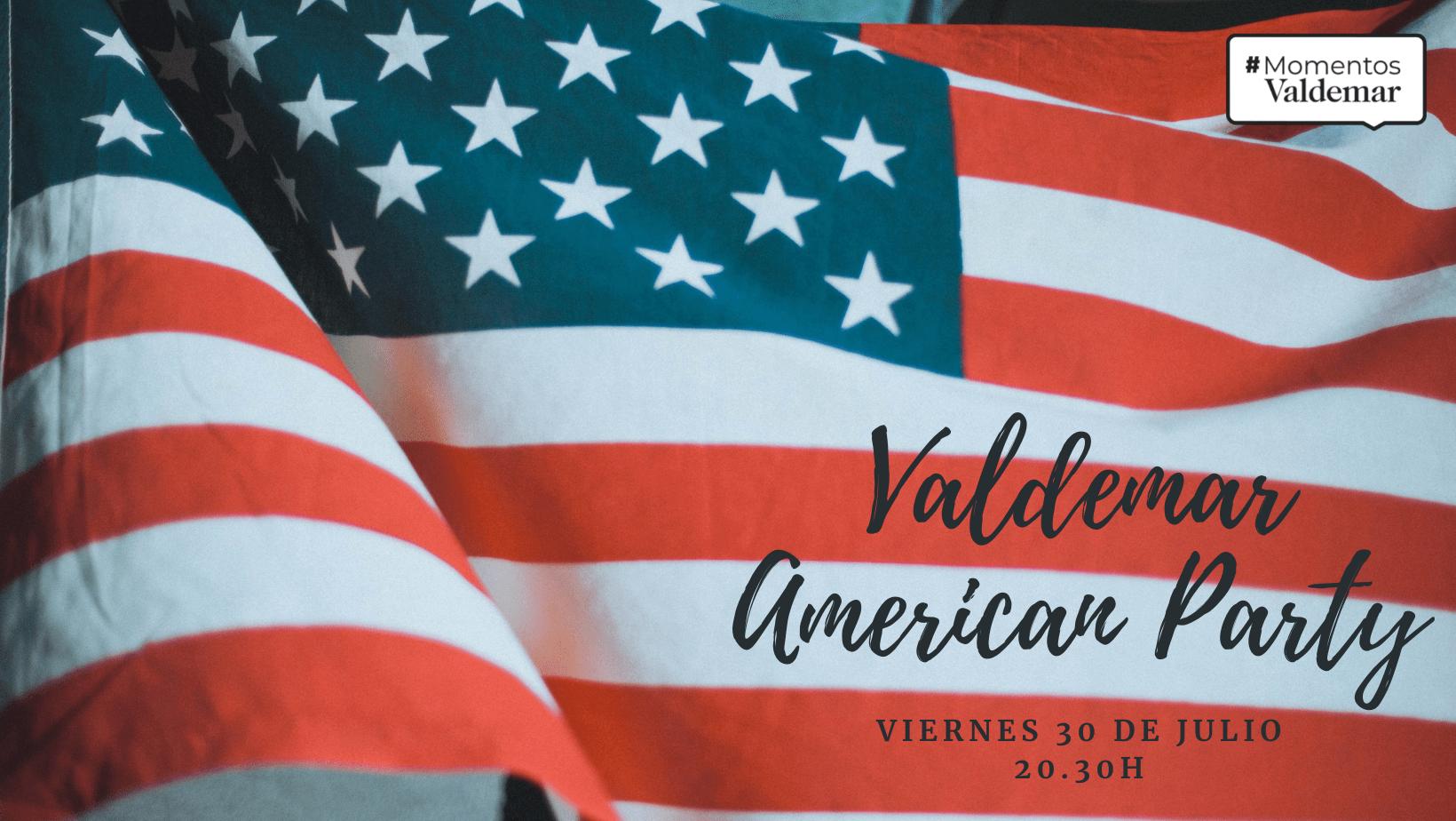 VALDEMAR AMERICAN PARTY
