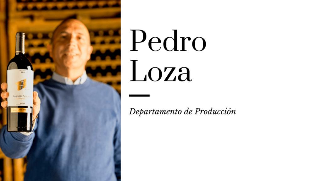 Pedro Loza_mi vino favorito