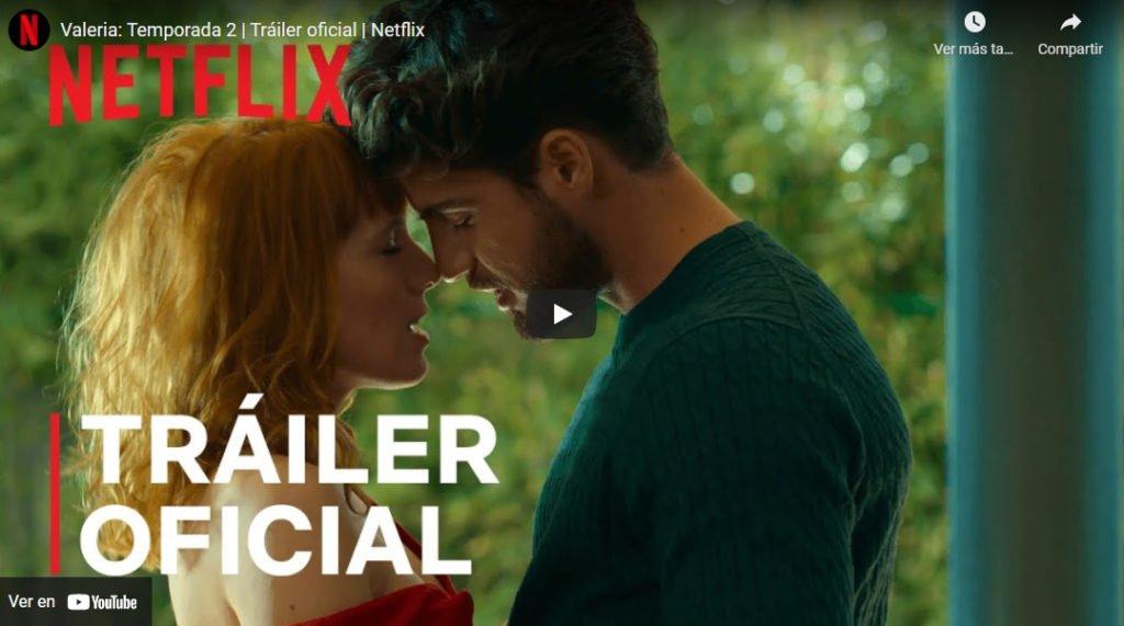 Valeria Tráiler Oficial Netflix